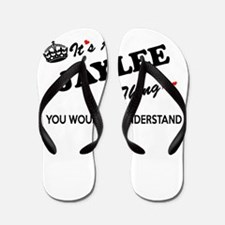 JAYLEE thing, you wouldn't understand Flip Flops