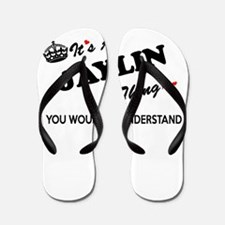 JAYLIN thing, you wouldn't understand Flip Flops