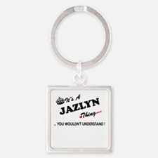 JAZLYN thing, you wouldn't understand Keychains