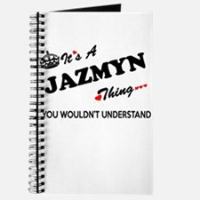 JAZMYN thing, you wouldn't understand Journal