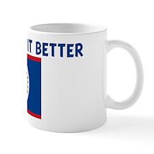BELIZEANS DO IT BETTER Mug