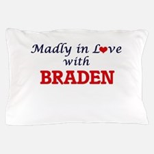 Madly in love with Braden Pillow Case