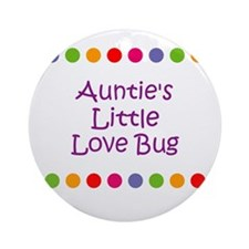 Auntie's Little Love Bug Ornament (Round)