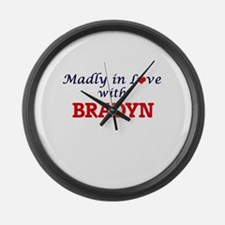 Madly in love with Bradyn Large Wall Clock