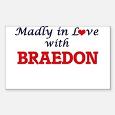 Madly in love with Braedon Decal