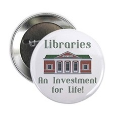 "Investment for Life! 2.25"" Button"