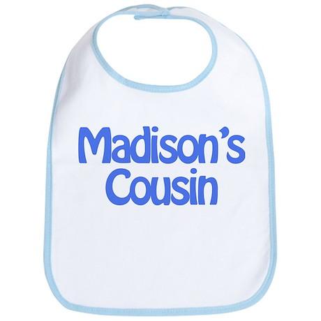 Madison's Cousin Bib