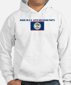 MADE IN US WITH BELIZEAN PART Hoodie