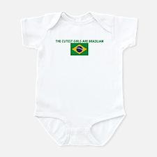 THE CUTEST GIRLS ARE BRAZILIA Infant Bodysuit