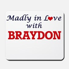 Madly in love with Braydon Mousepad