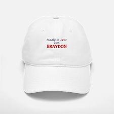 Madly in love with Braydon Baseball Baseball Cap