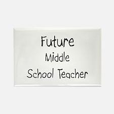 Future Middle School Teacher Rectangle Magnet