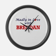 Madly in love with Brendan Large Wall Clock
