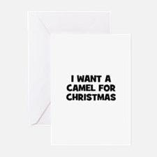 I want a Camel for Christmas Greeting Cards (Pk of