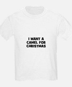 I want a Camel for Christmas T-Shirt