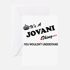 JOVANI thing, you wouldn't understa Greeting Cards