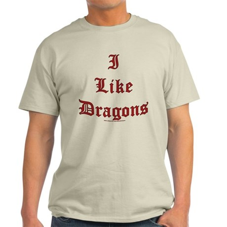 I Like Dragons Light T-Shirt