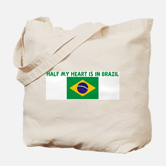 HALF MY HEART IS IN BRAZIL Tote Bag