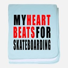 My Hear Beats For Skateboarding baby blanket