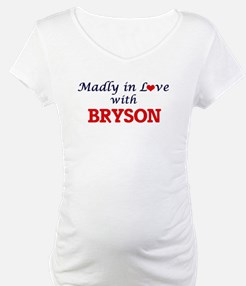Madly in love with Bryson Shirt