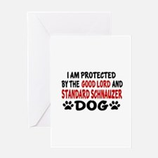 Protected By Standard Schnauzer Dog Greeting Card