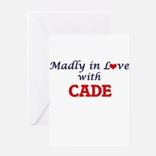 Madly in love with Cade Greeting Cards