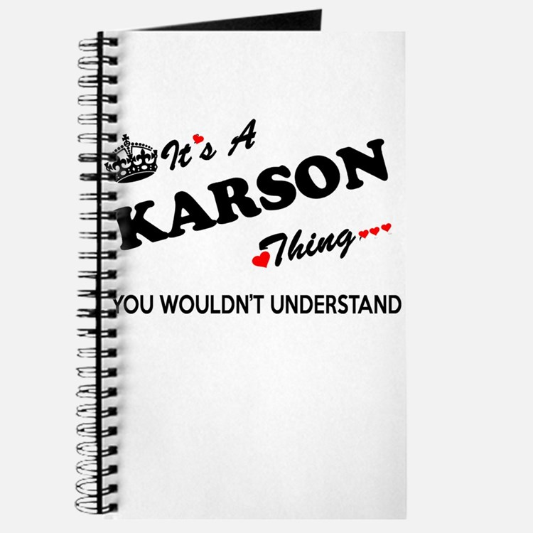 KARSON thing, you wouldn't understand Journal