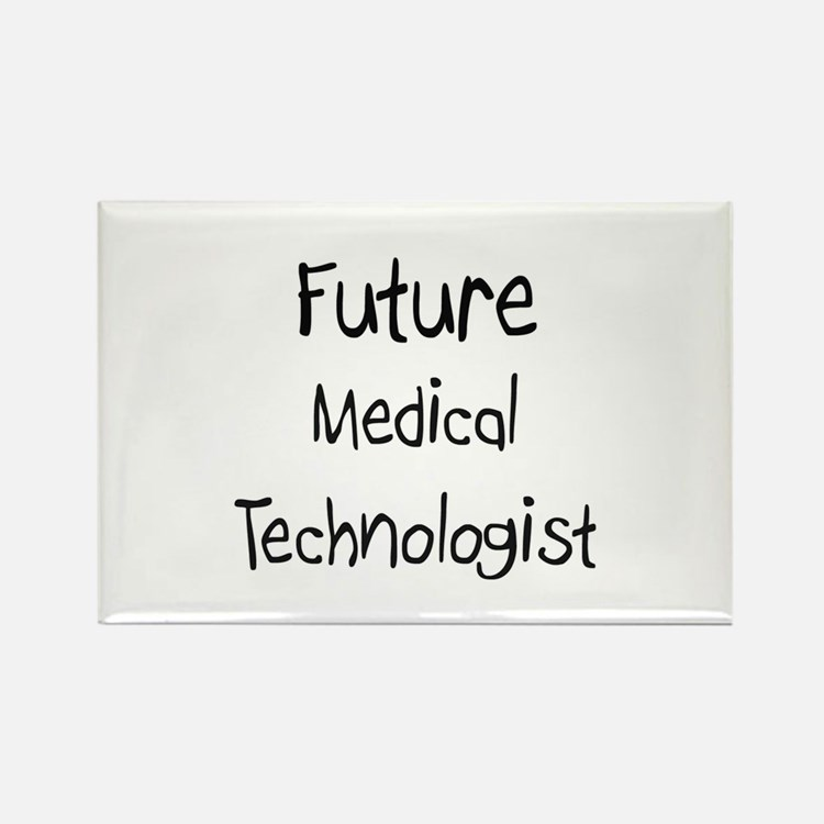 Future Medical Technologist Rectangle Magnet