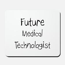 Future Medical Technologist Mousepad