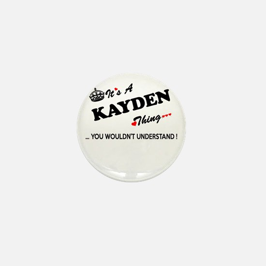 KAYDEN thing, you wouldn't understand Mini Button