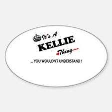 KELLIE thing, you wouldn't understand Decal