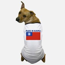 MADE IN BURMA Dog T-Shirt