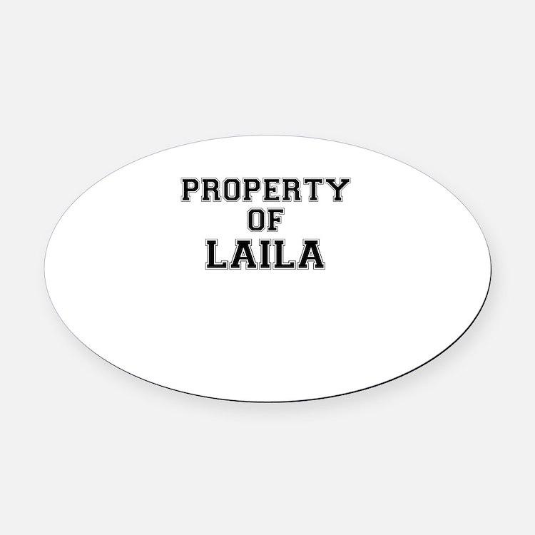 Property of LAILA Oval Car Magnet