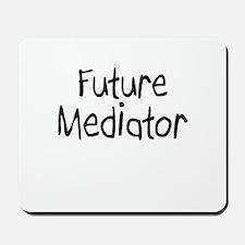 Future Mediator Mousepad