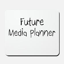 Future Media Planner Mousepad