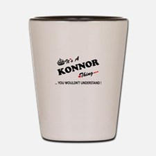 KONNOR thing, you wouldn't understand Shot Glass