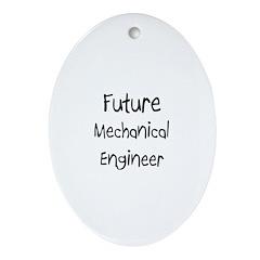 Future Mechanical Engineer Oval Ornament