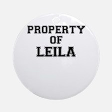 Property of LEILA Round Ornament
