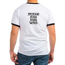Make Art Not War T