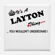 LAYTON thing, you wouldn't understand Tile Coaster