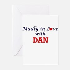 Madly in love with Dan Greeting Cards