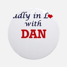 Madly in love with Dan Round Ornament