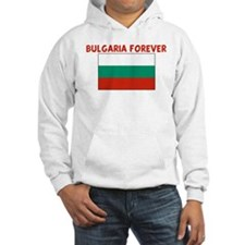 BULGARIA FOREVER Hooded Sweatshirt