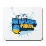 Mr Splashy Pants Mousepad designed by Kerb