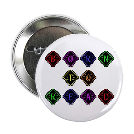 "Born to Read Diamonds 2.25"" Button"