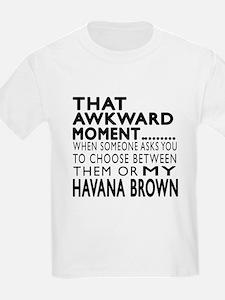 Awkward Havana Brown Cat Design T-Shirt