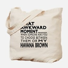 Awkward Havana Brown Cat Designs Tote Bag