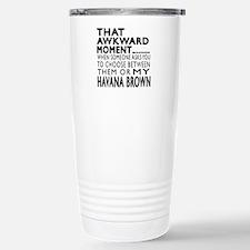 Awkward Havana Brown Ca Travel Mug