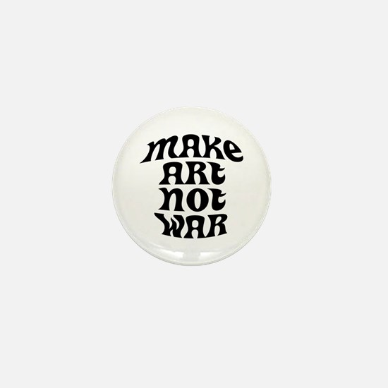 """""""Make Art Not War"""" Mini Button"""