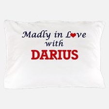 Madly in love with Darius Pillow Case